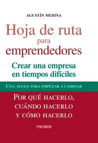 Hoja de ruta para emprendedores - Agustín Medina